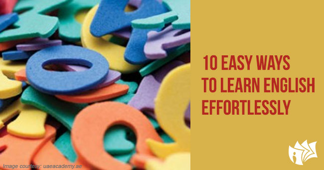 10 Easy Ways to Learn English Effortlessly