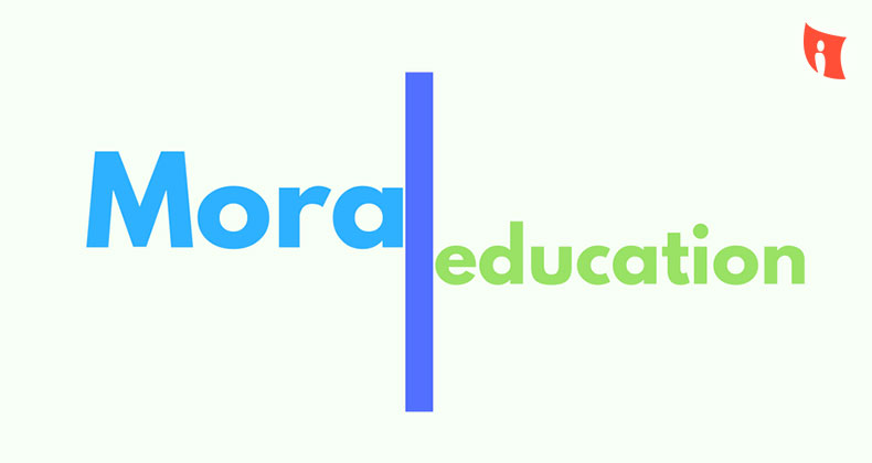 The Importance of Moral Education