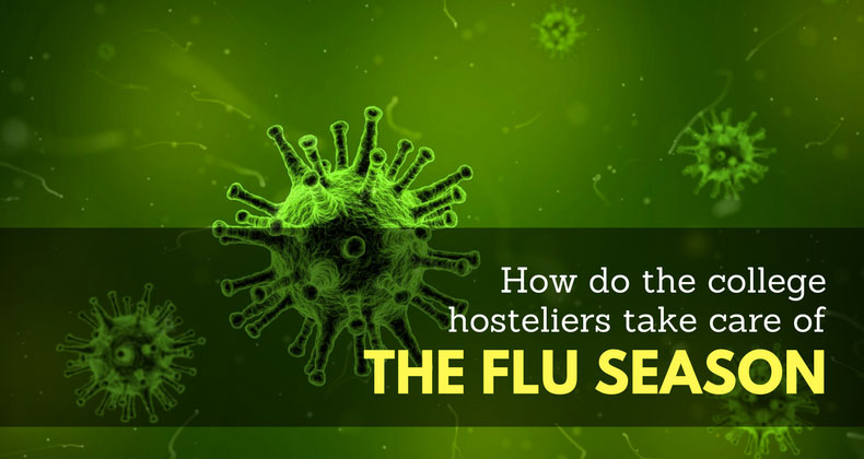 How Should the College Hosteliers Take Care in the Flu Season?