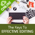 The Keys To Effective Editing