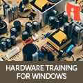 Hardware Training For Windows