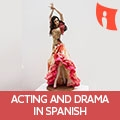 Learn Acting And Drame In Spanish
