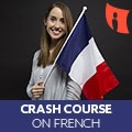 Crash Course On French