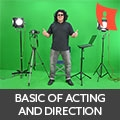 Crash Course On the Basic Of Acting And Direction