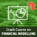 Crash Course On Financial Modelling