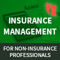 Insurance Management for Non-Insurance Professionals